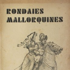 Libros antiguos: APLEC DE RONDAIES MALLORQUINES. TOM. IX. - RECÓ, JORDI DES. [ANTONI Mª ALCOVER.]. Lote 123235471