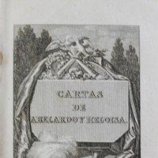 Libros antiguos: CARTAS DE ABELARDO Y HELOISA. - TOXAR, FRANCISCO DE. - VALENCIA, 1814.. Lote 123253783