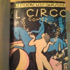 Libros antiguos: EL CIRCO. RAMÓN GÓMEZ DE LA SERNA. VALENCIA: SEMPERE, [1924?]. Lote 128559987