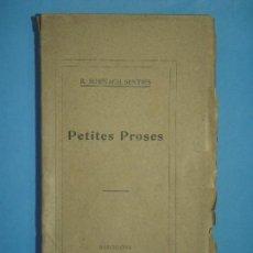Libros antiguos: PETITES PROSES - RAMON SURIÑACH SENTIES - ILUSTRACIO CATALANA, 1912, 1ª EDICIO (EN CATALA). Lote 128607731