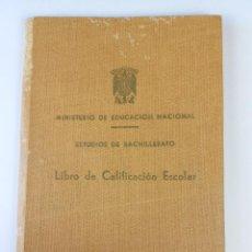 Libros antiguos: LIBRO DE CALIFICACIÓN ESCOLAR BACHILLERATO BARCELONA 1959. Lote 128624915