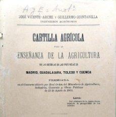 Libros antiguos: J. VICENTE-ARCHE Y G. QUINTANILLA. CARTILLA AGRÍCOLA PARA ENSEÑANZA DE AGRICULTURA, MADRID, 1905. Lote 128630243