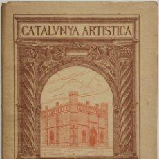 Libros antiguos: CATALUNYA ARTÍSTICA. LA CIUTAT DE MALLORCA. VOLUM III. - [REVISTA.] FERRÀ. MIQUEL.. Lote 123270751