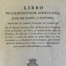 Libros antiguos: LIBRO DE LOS SECRETOS DE AGRICULTURA, CASA DE CAMPO, Y PASTORIL: TRADUCIDO DE LENGUA CATALANA EN.... Lote 114797755