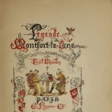Libros antiguos: LÉGENDE DE MONTFORT-LA-CANE. - CHARDIN, PAUL Y VAUX, BARON LUD. DE. - PARÍS, 1886.. Lote 123175042