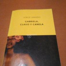 Libros antiguos: GABRIELA, CLAVO Y CANELA . Lote 128672563