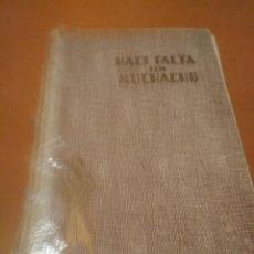 Libros antiguos: HACE FALTA UN MUCHACHO . Lote 128674231