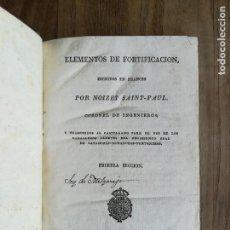 Libros antiguos: SAINT PAUL, : ELEMENTOS DE FORTIFICACIÓN. MADRID, EN LA IMPRENTA REAL, AÑO DE 1818.. Lote 120273299