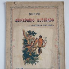 Libros antiguos: NUEVO ABECEDARIO ILUSTRADO DE HISTORIA NATURAL – BARCELONA 1909. Lote 128711447