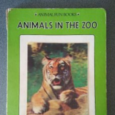 Libros antiguos: ANIMAL FUN BOOKS ANIMALS IN THE ZOO. Lote 128719555
