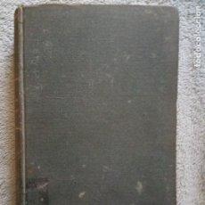 Libros antiguos: LA RESTAURACIÓN NACIONALISTA - RICARDO ROJAS.1909.. Lote 128759555