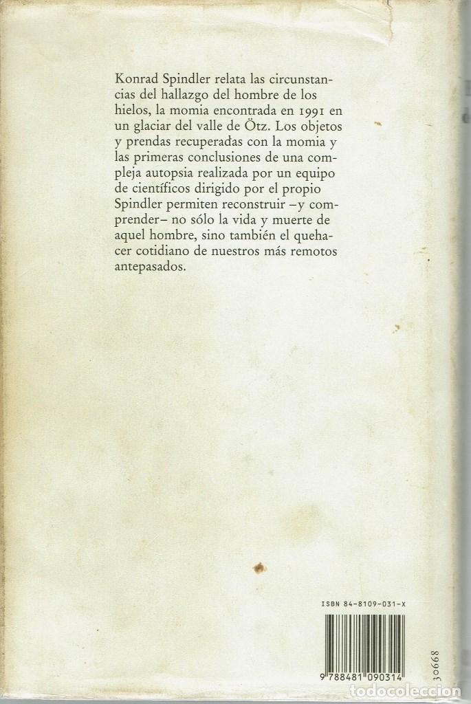 Libros antiguos: EL HOMBRE DE LOS HIELOS, POR KONRAD SPINDLER. AÑO 1995. (10.5) - Foto 2 - 128777307