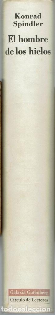 Libros antiguos: EL HOMBRE DE LOS HIELOS, POR KONRAD SPINDLER. AÑO 1995. (10.5) - Foto 3 - 128777307