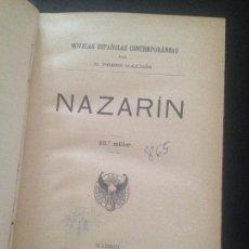 Libri antichi: NAZARIN-BENITO PEREZ GALDOS. Lote 128811199