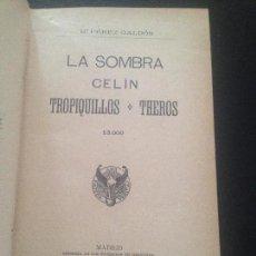 Libros antiguos: LA SOMBRA-BENITO PEREZ GALDOS. Lote 128811383
