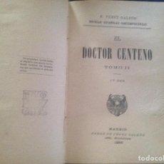 Libri antichi: EL DOCTOR CENTENO-BENITO PEREZ GALDOS,1905. Lote 128811979