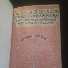 Libros antiguos: AGUILA DE BLASON-VALLE INCLAN,1922. Lote 128815379