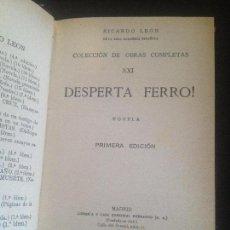 Libros antiguos: DESPERTA FERRO -RICARDO LEON,PRIMERA EDICION 1930. Lote 128816111