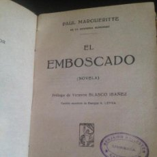 Libros antiguos: EL EMBOSCADO-PAUL MARGUERITTE. Lote 128817499