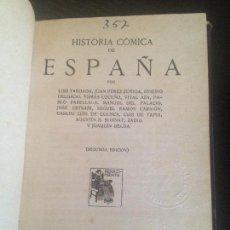 Libros antiguos: HISTORIA COMICA DE ESPAÑA-VARIOS AUTORES DE EPOCA. Lote 128817727