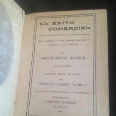 Libros antiguos: EL EXITO COMERCIAL,ORISON SWETT MARDEN,1920. Lote 128818119