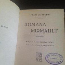 Libros antiguos: ROMANA MIRMAULT-HENRI DE REGNIER. Lote 128818507