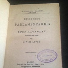 Libros antiguos: DISCURSOS PARLAMENTARIOS-LORD MACAULAY,1910. Lote 128819571