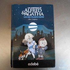Libri antichi: AVENTURAS DE ALFRED & AGATHA - LOS DIEZ PAJAROS ELSTER - ANA CAMPOY. Lote 128881951