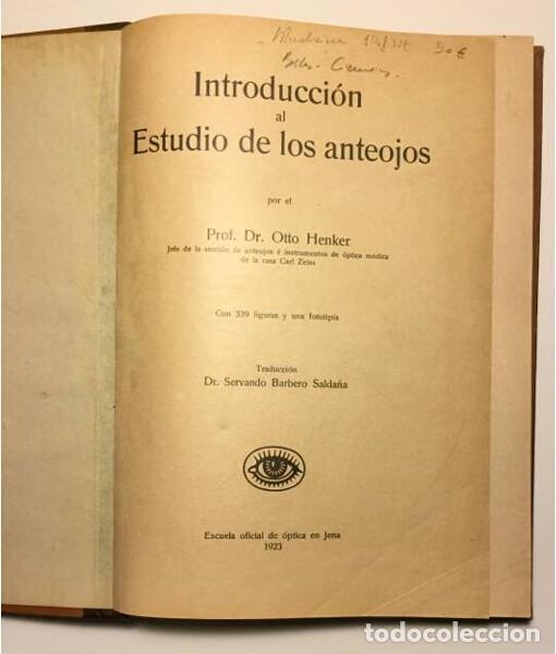 Libros antiguos: INTRODUCCIÓN AL ESTUDIO DE LOS ANTEOJOS - Foto 2 - 128901843