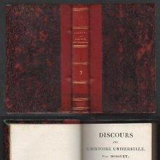 Libros antiguos: DISCOURS SUR L'HISTOIRE UNIVERSELLE PAR BOSSUET. TOME SECOND. - A-PEQUEÑO-0341. Lote 128923595