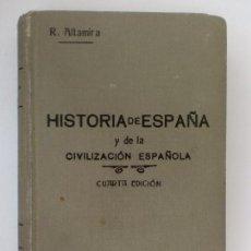 Libros antiguos: HISTORIA DE ESPAÑA Y CIVILIZACIÓN ESPAÑOLA. RAFAEL ALTAMIRA Y CREVEA. TOMO I. 4ª EDICIÓN. 1928. Lote 128967379