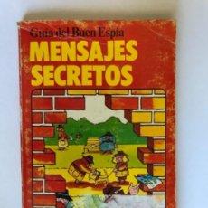 Libros antiguos: GUIA DEL BUEN ESPIA MENSAJES SECRETOS PLESA SM 1979. Lote 179017082