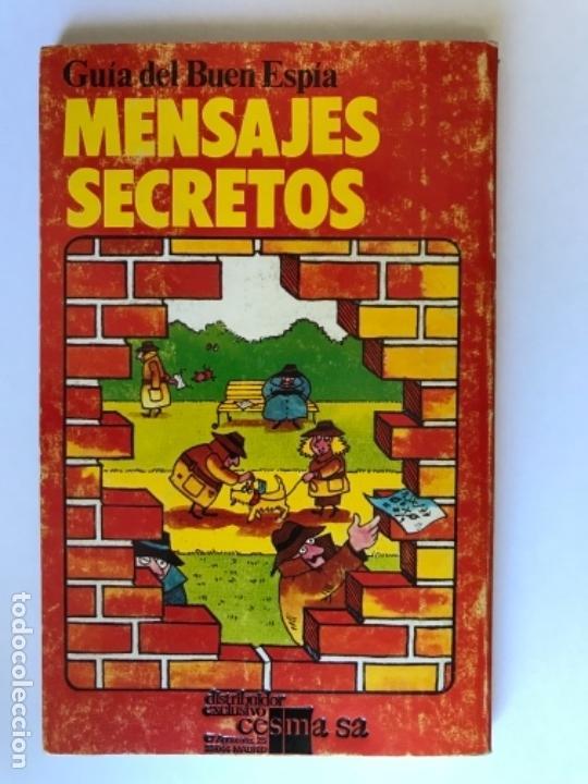 Libros antiguos: GUIA DEL BUEN ESPIA MENSAJES SECRETOS PLESA SM 1979 - Foto 4 - 179017082