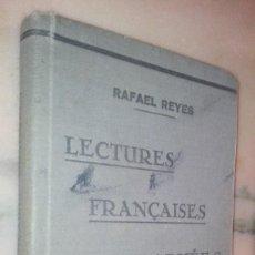 Libros antiguos: LECTURES FRANCAISES GRADUEES RAFAEL REYES. Lote 129068611