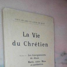 Libros antiguos: LA VIE DE CHRETIEN. Lote 129068811