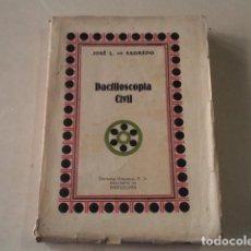 Libros antiguos: DACTILOSCOPIA CIVIL - JOSÉ L. DE SAGREDO. Lote 129162111
