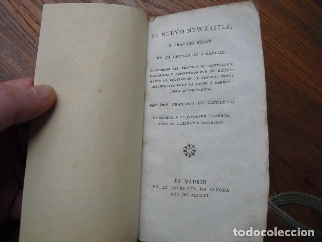 Libros antiguos: 1801 EL NUEVO NEWKASTLE O TRATADO NUEVO DE LA ESCUELA A CABALLO F. DE LAYGLESIA - Foto 2 - 129217071