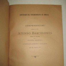 Libros antiguos: CONFERENCIAS LEÍDAS EN EL ATENEO BARCELONÉS SOBRE EL ESTADO DE LA CULTURA ESPAÑOLA... 1893.. Lote 123141618