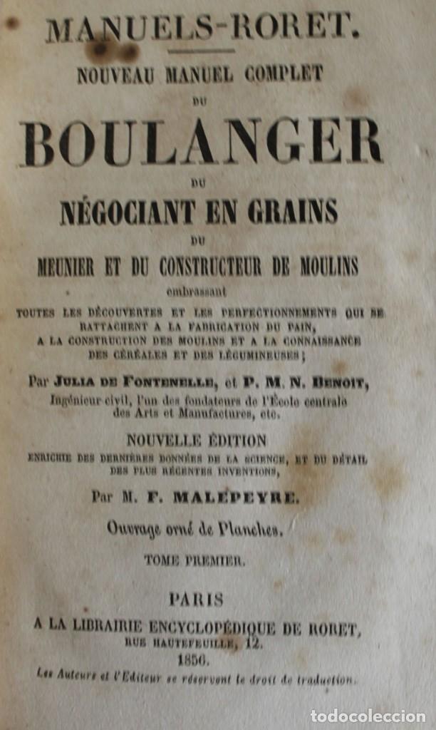 NOUVEAU MANUEL COMPLET DU BOULANGER, DU NÉGOCIANT EN GRAINS, DU MEUNIER ET DU CONSTRUCTEUR DE... (Libros Antiguos, Raros y Curiosos - Cocina y Gastronomía)