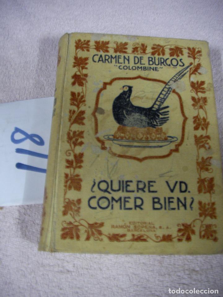¿QUIERE USTED COMER BIEN? - CARMEN DE BURGOS (Libros Antiguos, Raros y Curiosos - Cocina y Gastronomía)