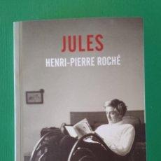 Libros antiguos: JULES, DE HENRI-PIERRE ROCHÉ. Lote 129357323