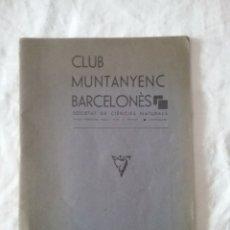 Libros antiguos: BOLETÍN MUNTANYENC BARCELONÈS, SOCIEDAD DE CIÈNCIES NATURALES MARÇ ABRIL 1935.. Lote 129369484
