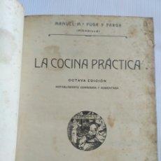 Libros antiguos: LA COCINA PRÁCTICA, LIBRO DE PICADILLO, POR MANUEL PUGA Y PARGA, GALICIA.. Lote 129469888