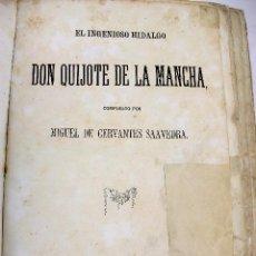 Libros antiguos: *L-100. DON QUIJOTE DE LA MANCHA. AÑO 1863. SOCIEDAD EDITORIAL LA MARAVILLA. CON LAMINAS.. Lote 129487267
