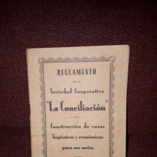 Libros antiguos: REGLAMENTO DE LA SOCIEDAD COOPERATIVA LA CONCILIACION 1930. Lote 129500435