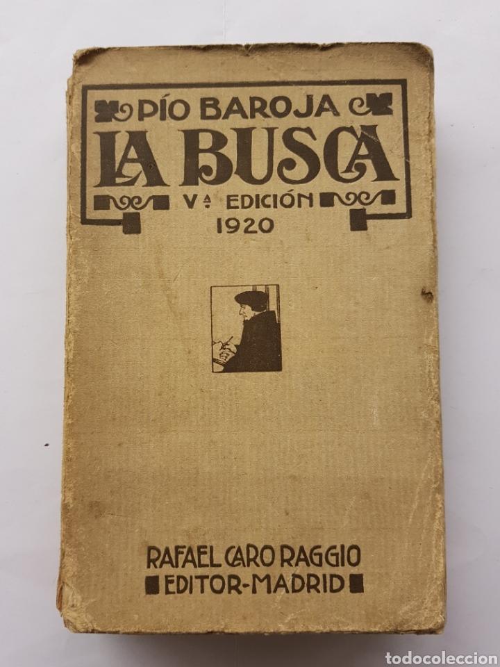 LA BUSCA - PÍO BAROJA - 1920 (Libros Antiguos, Raros y Curiosos - Literatura - Otros)
