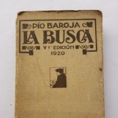 Libros antiguos: LA BUSCA - PÍO BAROJA - 1920. Lote 129505768