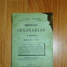 Libros antiguos: MURO, ÁNGEL. CONFERENCIAS GASTRONÓMICAS. SÉPTIMA SERIE : OCTUBRE. Lote 129518971