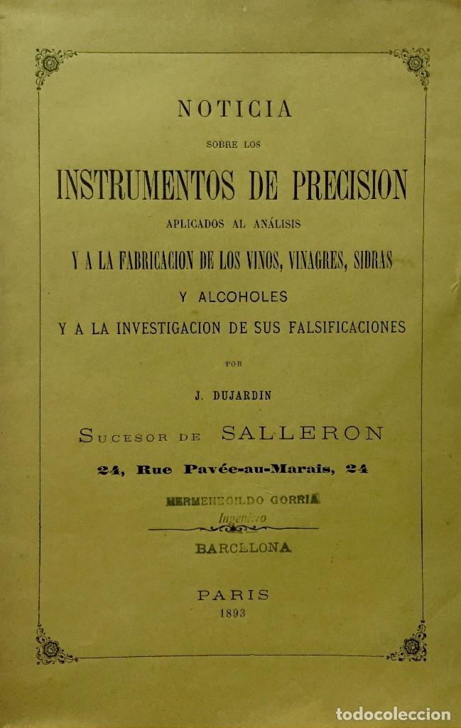 NOTICIA SOBRE LOS INSTRUMENTOS DE PRECISION APLICADOS AL ANÁLISIS Y A LA FABRICACIÓN DE VINOS... (Libros Antiguos, Raros y Curiosos - Cocina y Gastronomía)