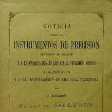 Libros antiguos: NOTICIA SOBRE LOS INSTRUMENTOS DE PRECISION APLICADOS AL ANÁLISIS Y A LA FABRICACIÓN DE VINOS.... Lote 123183043